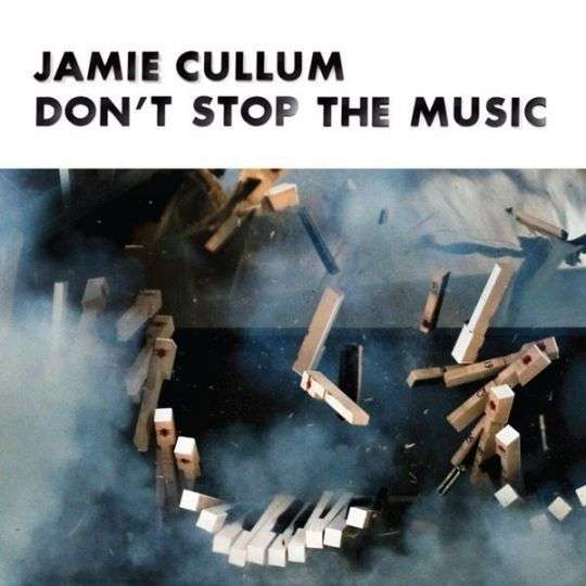 Coverafbeelding Don't Stop The Music - Jamie Cullum