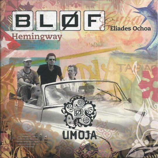 Coverafbeelding Hemingway - Bløf & Eliades Ochoa
