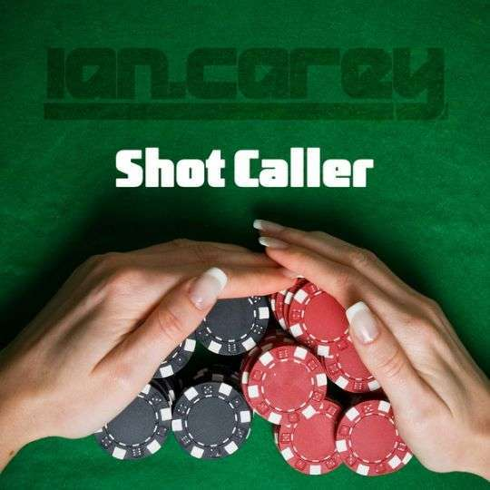 Coverafbeelding Shot Caller - Ian Carey