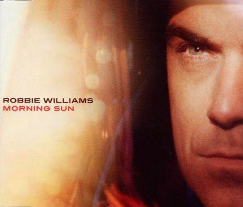 Coverafbeelding Robbie Williams - Morning sun