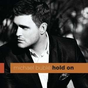 Coverafbeelding Michael Bublé - Hold on