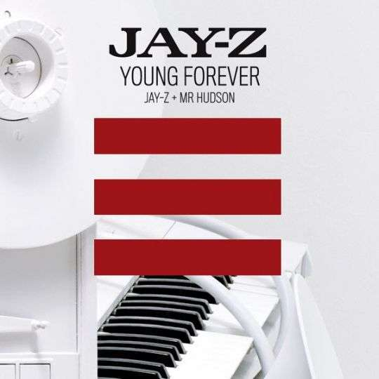 Coverafbeelding Young Forever - Jay-Z + Mr Hudson