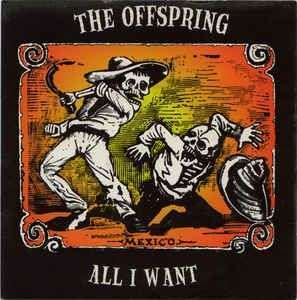 Coverafbeelding All I Want - The Offspring