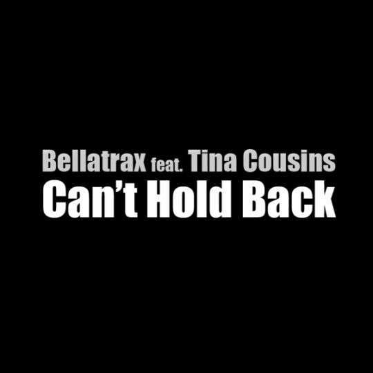 Coverafbeelding Can't Hold Back - Bellatrax Feat. Tina Cousins