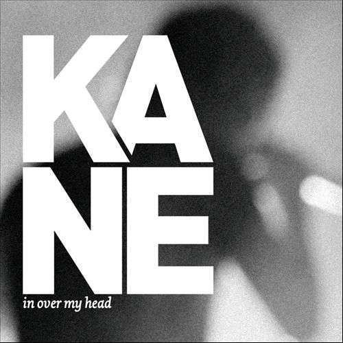 Coverafbeelding In Over My Head - Kane