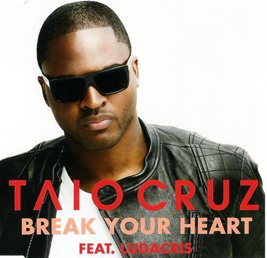 Coverafbeelding Taio Cruz feat. Ludacris - Break your heart