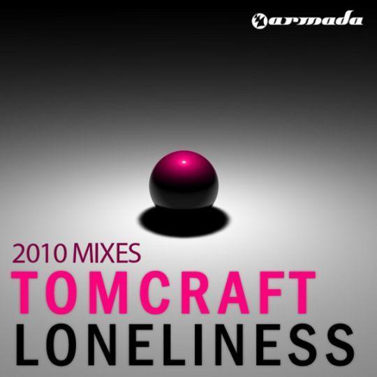 Coverafbeelding Tomcraft - Loneliness - 2010 Mixes