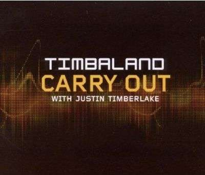 Coverafbeelding Carry Out - Timbaland With Justin Timberlake