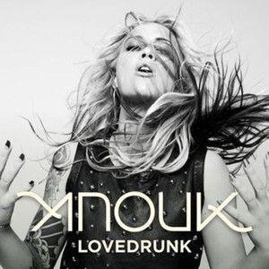 Coverafbeelding Lovedrunk - Anouk