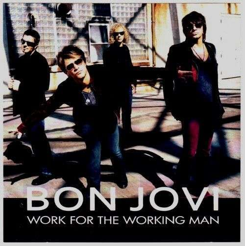 Coverafbeelding Work For The Working Man - Bon Jovi