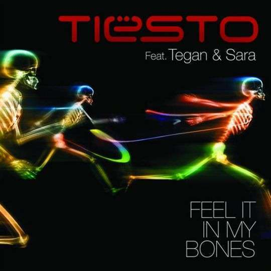 Coverafbeelding Feel It In My Bones - Tiësto Feat. Tegan & Sara