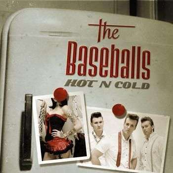 Coverafbeelding The Baseballs - Hot n cold