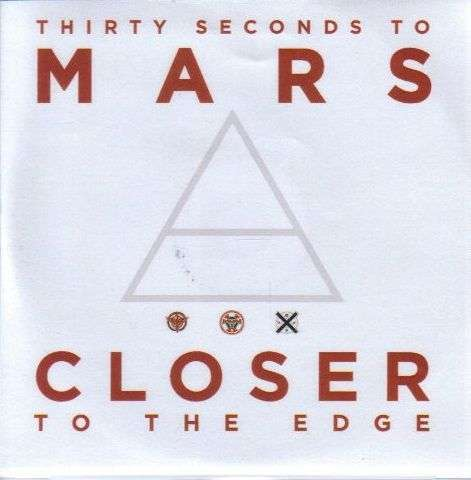 Coverafbeelding Closer To The Edge - Thirty Seconds To Mars