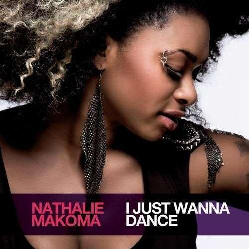 Coverafbeelding I Just Wanna Dance - Nathalie Makoma
