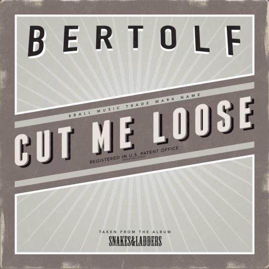 Coverafbeelding Cut Me Loose - Bertolf