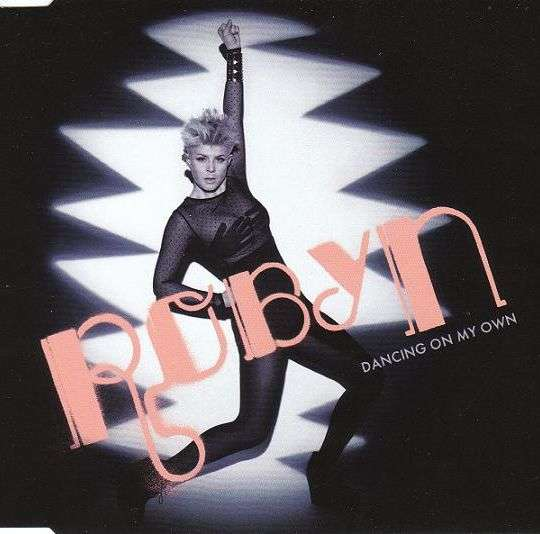 Coverafbeelding Dancing On My Own - Robyn