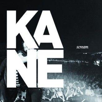 Coverafbeelding Kane - Scream