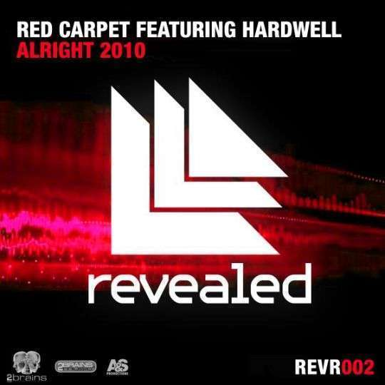 Coverafbeelding Red Carpet featuring Hardwell - Alright 2010