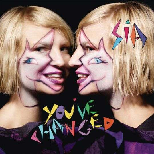 Coverafbeelding Sia - You've changed