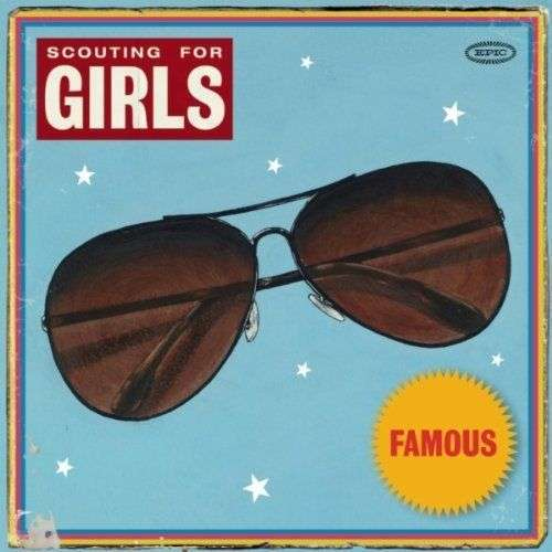 Coverafbeelding Scouting For Girls - Famous