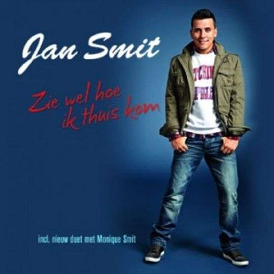Coverafbeelding Zie Wel Hoe Ik Thuis Kom - Jan Smit