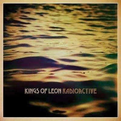 Coverafbeelding Radioactive - Kings Of Leon
