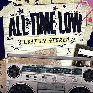 Coverafbeelding Lost In Stereo - All Time Low