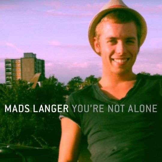 Coverafbeelding Mads Langer - You're not alone