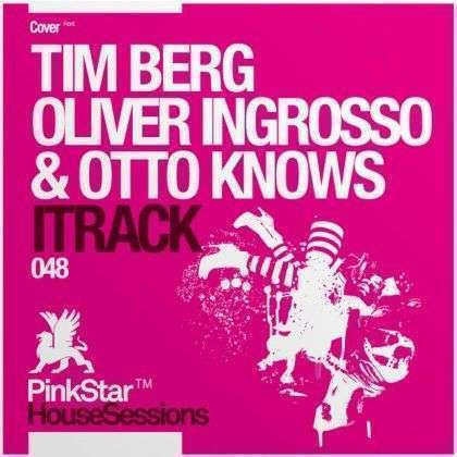 Coverafbeelding Tim Berg vs. Oliver Ingrosso & Otto Knows - iTrack