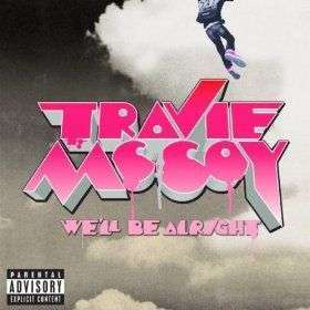 Coverafbeelding We'll Be Alright - Travie Mccoy