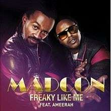 Coverafbeelding Freaky Like Me - Madcon Feat. Ameerah