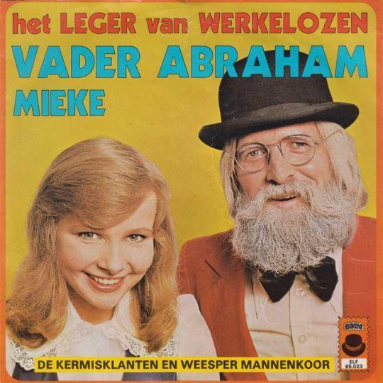 Coverafbeelding Het Leger Van Werkelozen - Vader Abraham & Mieke & De Kermisklanten En Weesper Mannenkoor