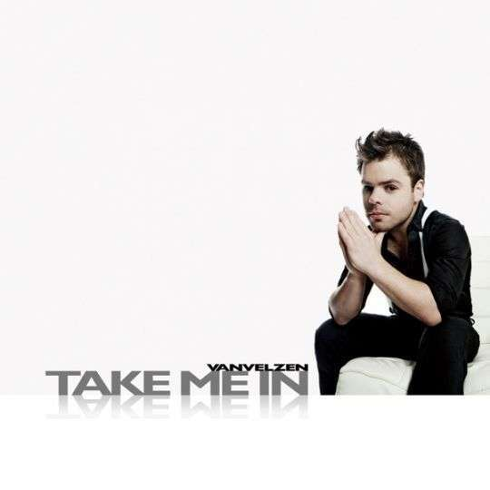 Coverafbeelding Take Me In - Vanvelzen
