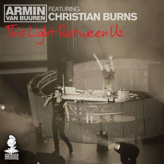 Coverafbeelding This Light Between Us - Armin Van Buuren Feat. Christian Burns