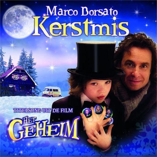 Coverafbeelding Kerstmis - Titelsong Uit De Film Het Geheim - Marco Borsato