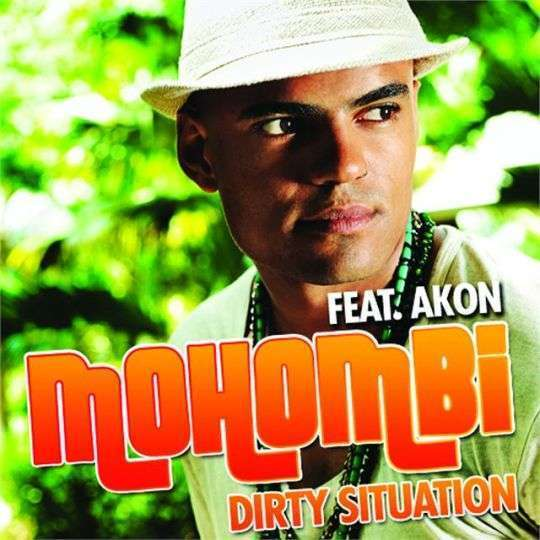 Coverafbeelding Dirty Situation - Mohombi Feat. Akon
