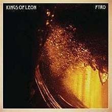 Coverafbeelding Pyro - Kings Of Leon