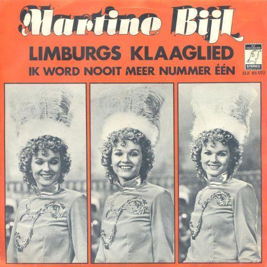 Coverafbeelding Martine Bijl - Limburgs Klaaglied/ Ik Word Nooit Meer Nummer Één