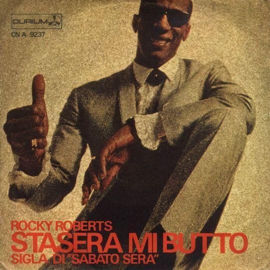 Coverafbeelding Rocky Roberts - Stasera Mi Butto