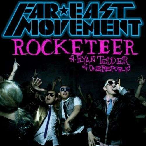 Coverafbeelding Rocketeer - Far East Movement Ft. Ryan Tedder Of Onerepublic