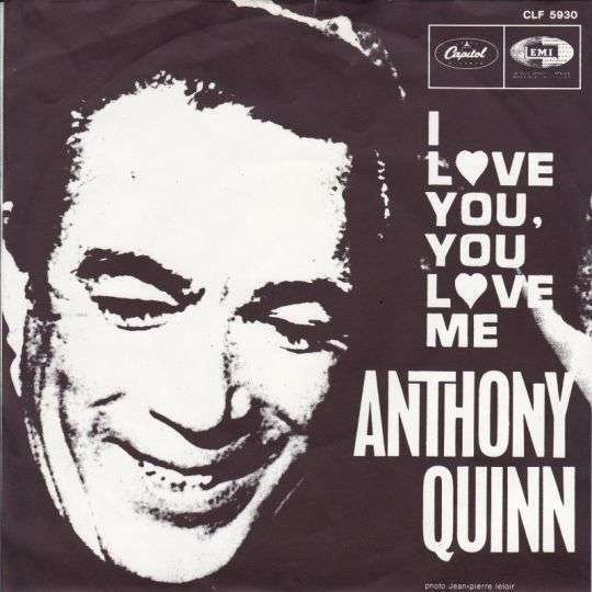 Coverafbeelding Anthony Quinn - I Love You, You Love Me