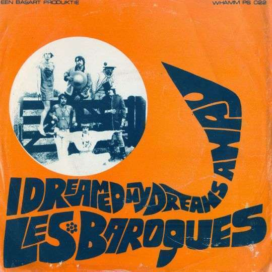 Coverafbeelding I Dreamed My Dreams Away - Les Baroques