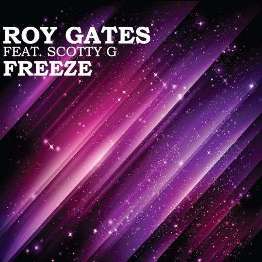 Coverafbeelding Freeze - Roy Gates Feat. Scotty G