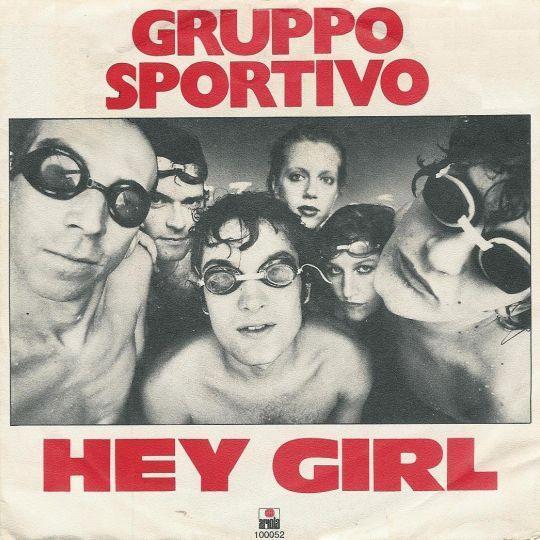 Coverafbeelding Hey Girl - Gruppo Sportivo
