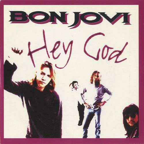 Coverafbeelding Hey God - Bon Jovi