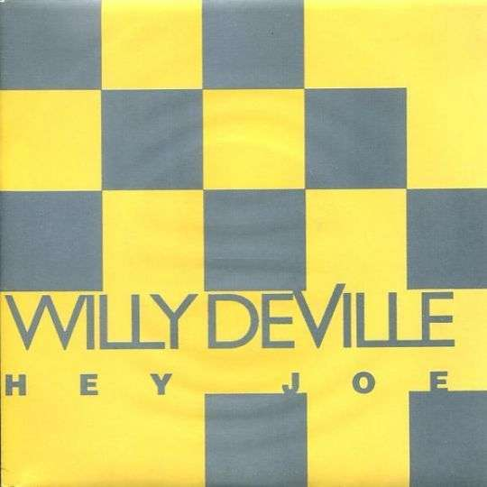 Coverafbeelding Hey Joe - Willy Deville