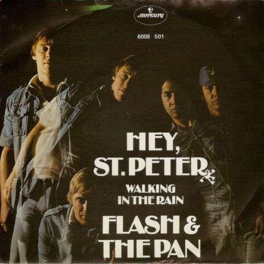 Coverafbeelding Hey, St. Peter - Flash & The Pan