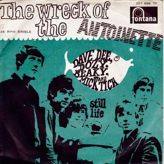 Coverafbeelding The Wreck Of The Antoinette - Dave Dee, Dozy, Beaky, Mick And Tich