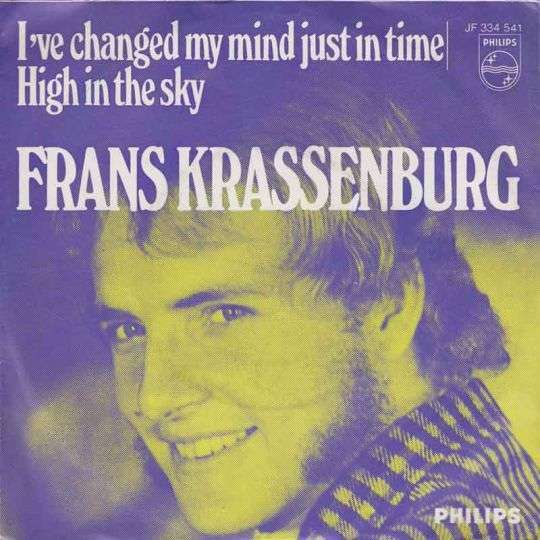Coverafbeelding I've Changed My Mind Just In Time - Frans Krassenburg