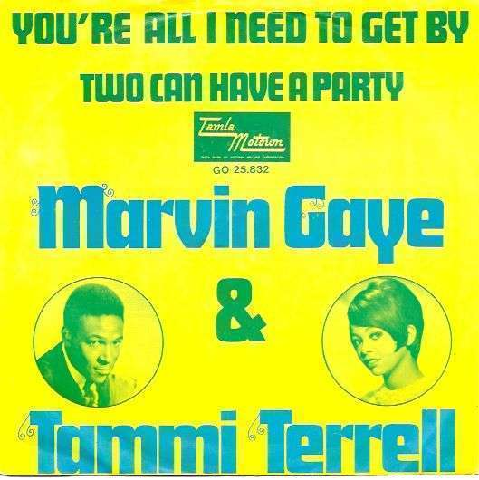 Coverafbeelding You're All I Need To Get By - Marvin Gaye & Tammi Terrell